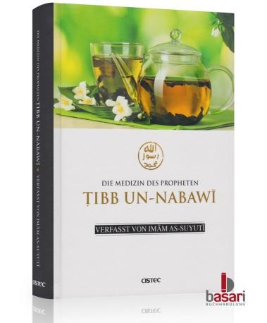Tibb Un-Nabawi (Prophetische Medizin) Vom Basari Verlag
