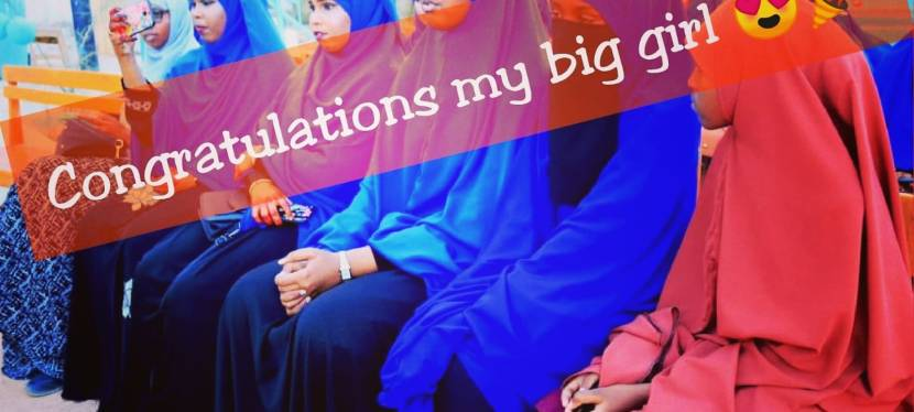 Being Teenage in Somalia- Congrats to my big girl!